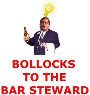 Bollocks To The Bar Steward