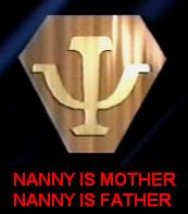Nanny Is Mother, Nanny Is Father
