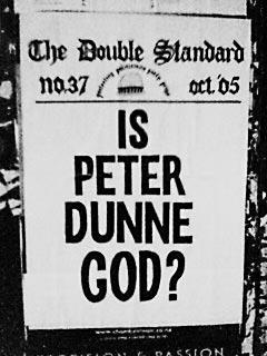 Double Standard poster - Is Peter Dunne God?