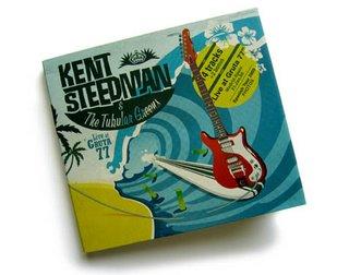 KENT STEEDMAN & THE TUBULAR GREENS