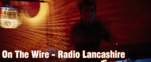 On the Wire - Radio Lancashire - Home