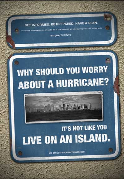 Why should you worry about a hurricane?  It's not like you LIVE ON AN ISLAND.