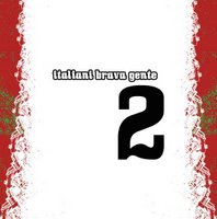 AA.VV. – Italiani Brava Gente vol. 2