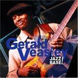 Gerald Veasley 'At The Jazz Base'