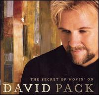 David Pack | The Secret Of Movin' On