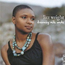 Lizz Wright | Dreaming Wide Awake
