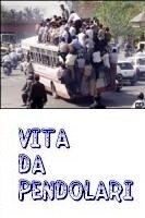 Vita da pendolari