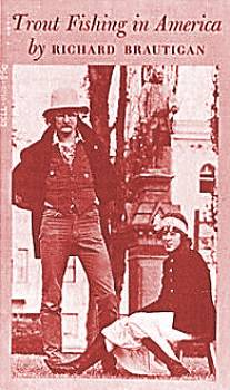 Lugubrious drollery another san francisco dead author for Trout fishing in america richard brautigan