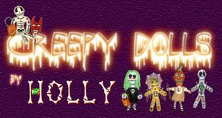 Holly'sCreepyDolls