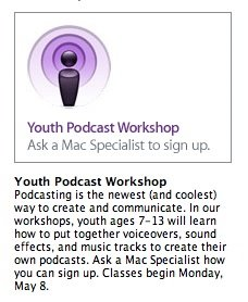 ad for podcasting for ages 7 to 13 at the burlingame apple store