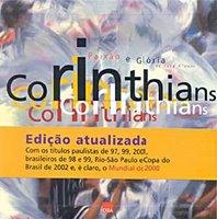 Ser corinthiano é ir além de ser ou não ser o primeiro