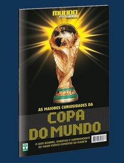 Olha o Especial Mundo Estranho da Copa aí, gente!