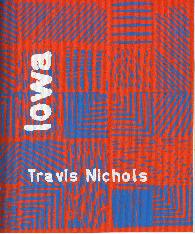 IOWA Travis Nichols Braincase Press
