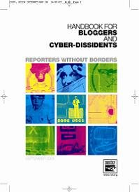 Reporters Without Borders Handbook for Bloggers and Cyber-Dissidents