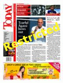 Restricted Newspaper? - http://www.todayonline.com/