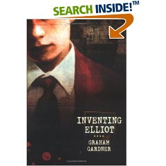 inventing elliot essay graham gardner Inventing elliot is graham gardner's (librarian of abingdon school) debut novel it is a worldwide critically acclaimed bestseller and has won many awards (freddie marshall writes) in this interview dr gardner reveals his inspiration for the novel as well as more information about his literary life.