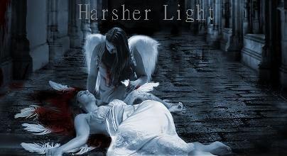 Harsher Light