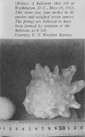 This hailstone was four inches in diameter and weighed seven ounces. In: 'Hailstorms of the United States,' by Snowden D. Flora, 1956. P. 10. Library Call No. M78.7 F632hs. Image ID: wea02251, Historic NWS Collection, Location: Washington, D. C. Photo Date: 1953 May 26, Photographer: Archival, Photography by Steve Nicklas, NOS, NGS