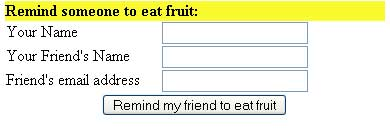 Eat Fruit - Remind someone.