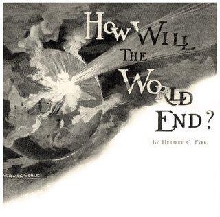 ¿Cómo terminará el mundo?