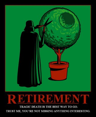 Darth Vader Retirement Demotivational Poster