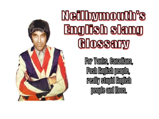 Glossary the english slang dictionary the english slang dictionary greetings americans m4hsunfo