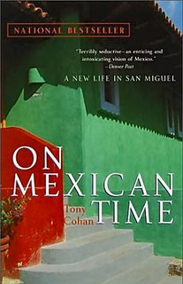 On Mexican Time by Tom Cohan
