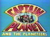 Captain Planet, he's our hero