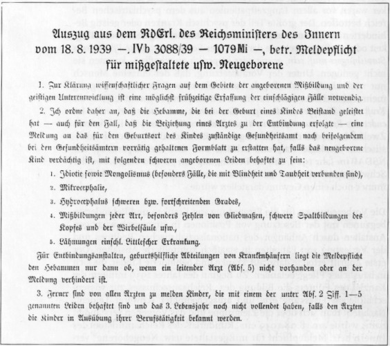 Orden del 18 de agosto de 1939 - todos los niños menores de tres años con minusvalías deben ser examinados... y muchos conducidos a la eliminación.