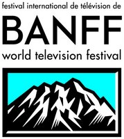 Banff World Television Festival Gathers Industry Insiders