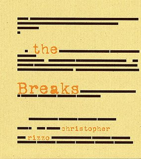 Christopher Rizzo The Breaks Fewer & Further Press