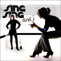 Sing-Sing: sing-sing and i