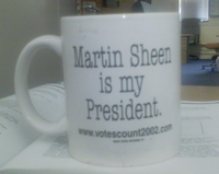Martin Sheen is my president mug photo