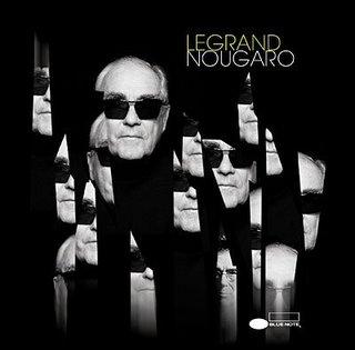 Legrand revisite Nougaro