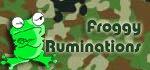 Froggy Ruminations