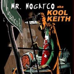 KOOL KEITH-NOGATCO RD