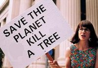 Árvores, plantas, florzinhas? Bah...morram todas, velhacas!