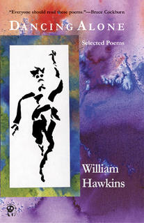 cover of Bill Hawkins book Dancing Alone: Selected Poems