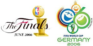 NBA Finals & World Cup 2006