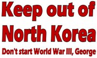"Buy ""Keep Out of North Korea"" merchandise. Design copyright © 2006 by Katharine O'Moore-Klopf."