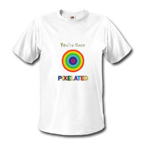 You've Been Pixelated T-Shirt