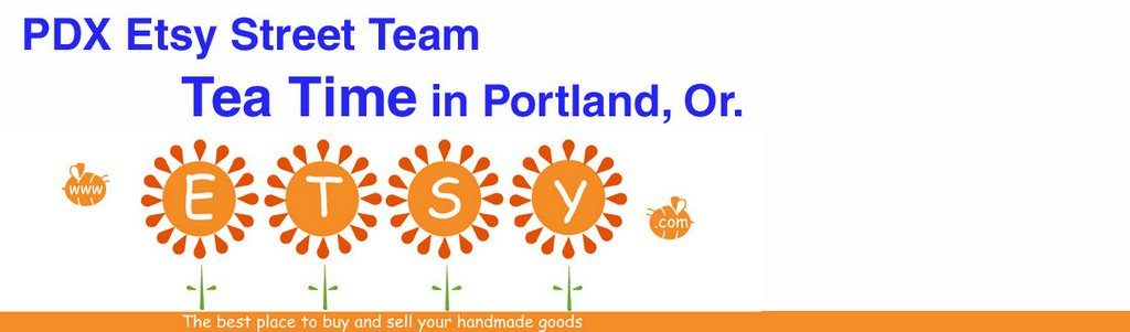 Tea Time in Portland Or - Etsy Style