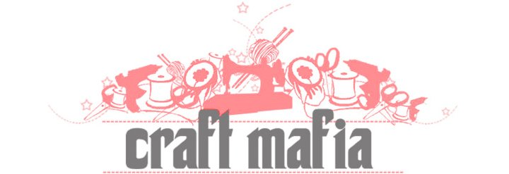 Craft Mafia Blog
