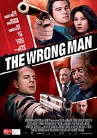 the wrong man - wrong time. wrong place. wrong number.