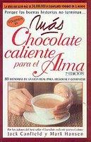 Libro - Más chocolate caliente para el alma - Jack Canfield