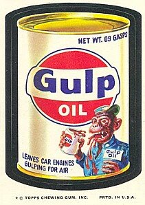 Wacky Packages: Gulp Oil