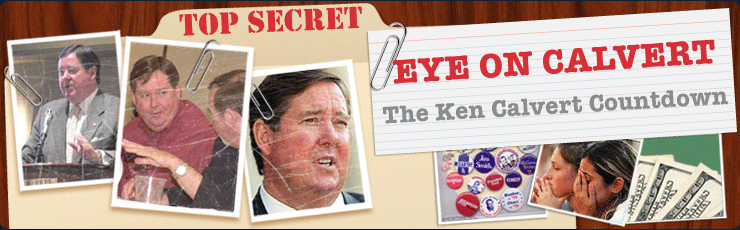 Eye on Calvert: <i>The Ken Calvert Countdown</i>