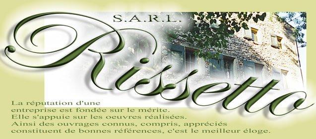 Rénovation à l'ancienne RISSETTO S.A.R.L.