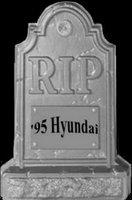 RIP '95 Hyundai