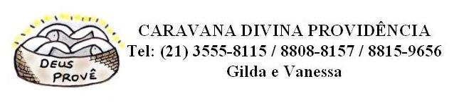 Caravana Divina Providência (Caravana para Canção Nova)